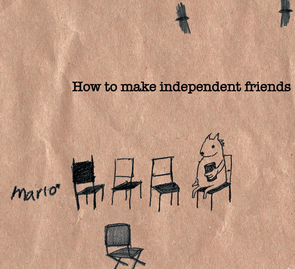 How to Make Independent Friends por Mario*